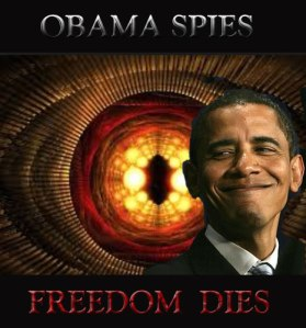 Obama Spies - Freedom DIES