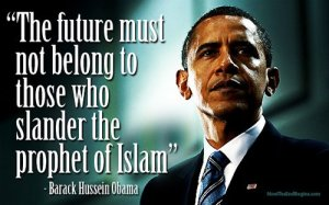 future-must-not-belong-to-those-who-slander-prophet-islam-obama